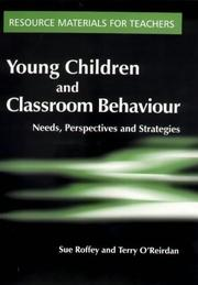 Cover of: Young Children and Classroom Behaviour