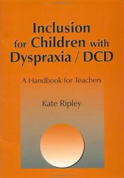 Cover of: Inclusion for children with dyspraxia/DCD
