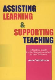 Cover of: Assisting Learning and Supporting Teaching | Anne Watkinson