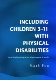 Cover of: Including Children 3-11 With Physical Disabilities