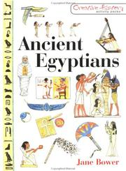 Cover of: Ancient Egyptians (Creative History Activity Packs)