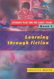 Cover of: Literacy Play for the Early Years Book 1 | Collette Drifte