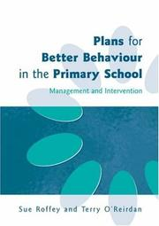 Cover of: Plans for better behaviour in the primary school