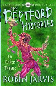 Cover of: The Oaken Throne (Deptford Histories)