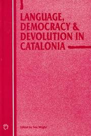 Cover of: Language, democracy, and devolution in Catalonia |