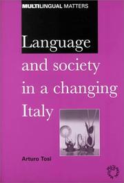 Cover of: Language and Society in a Changing Italy (Multilingual Matters (Series), 117.)