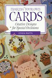 Cover of: Making Your Own Cards | Lynda Watts