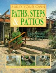 Cover of: Build your own paths, steps & patios | Penny Swift