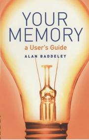 Cover of: Your memory: a user's guide
