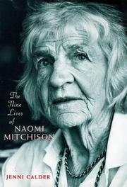 Cover of: nine lives of Naomi Mitchison | Jenni Calder