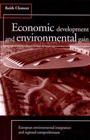 Cover of: Economic development and environmental gain | Keith Clement