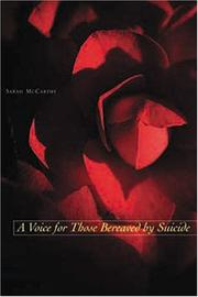 Cover of: A voice for those bereaved by suicide