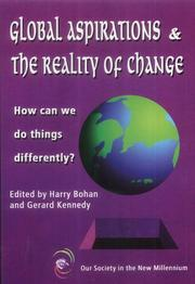 Cover of: Global Aspirations and the Reality of Change | Harry Bohan