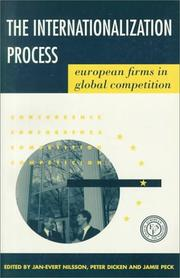 Cover of: The internationalization process | edited by Jan-Evert Nilsson, Peter Dicken, and Jamie Peck.