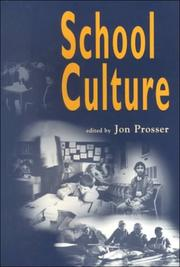 Cover of: School Culture (Published in association with the British Educational Leadership and Management Society) | John Prosser