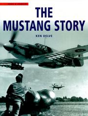 Cover of: The Mustang story / Ken Delve
