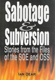 Cover of: Sabotage & subversion | Ian Dear