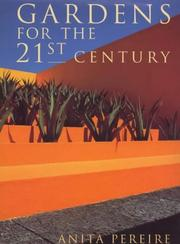 Cover of: Gardens for the 21st Century | Anita Pereire