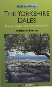 Cover of: Yorkshire Dales (Weekend Walks) | Anthony Burton