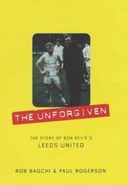 Cover of: The Unforgiven | Rob Bagchi