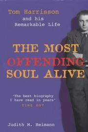 The Most Offending Soul Alive by Judith M. Heimann