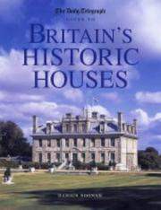 "Cover of: The ""Daily Telegraph"" Guide to Britain's Historic Houses (""Daily Telegraph"" Guide)"