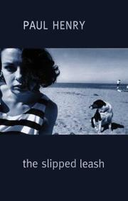 Cover of: The slipped leash | Henry, Paul