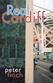 Cover of: Real Cardiff | Finch, Peter