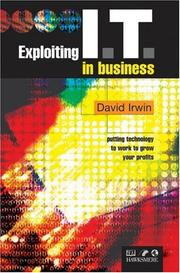 Cover of: Exploiting I.T. in business | David Irwin
