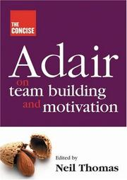Cover of: The Concise Adair on Team Building and Motivation