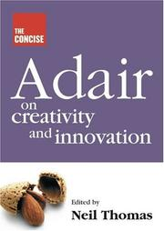 Cover of: The Concise Adair on Creativity and Innovation