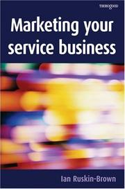 Cover of: Marketing Your Service Business | Ian Ruskin-Brown