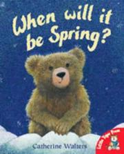 Cover of: When Will It Be Spring? (Alfie Bear) | Catherine Walters