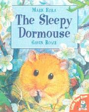 The sleepy dormouse by Mark Ezra