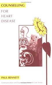 Cover of: Counselling for heart disease | Paul Bennett