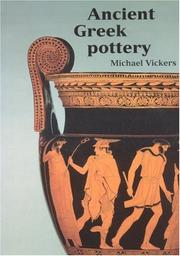 Cover of: Ancient Greek Pottery | Vickers, Michael.