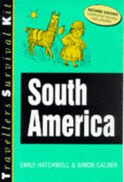Cover of: Travellers Survival Kit South America (Travellers Survival Kit) | Emily Hatchwell