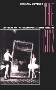 Cover of: Citz 21 Years of the Glasgow Theatre