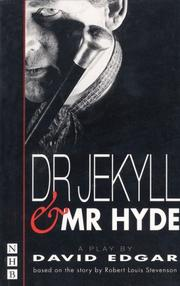 Cover of: Dr. Jekyll and Mr. Hyde: a new version of the novel by Robert Louis Stevenson