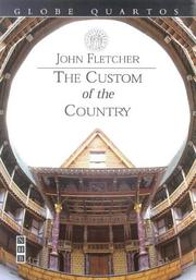 Cover of: Custom of the Country (Globe Quartos) | John Fletcher