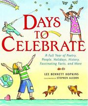 Cover of: Days to Celebrate: A Full Year of Poetry, People, Holidays, History, Fascinating Facts, and More