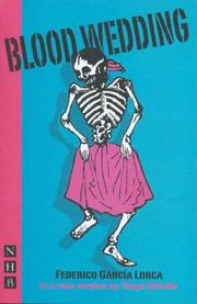 Cover of: Blood Wedding (Classics in Translation) | Federico GarcГ­a Lorca