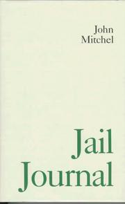 Cover of: Jail journal 1876, or, Five years in British prisons