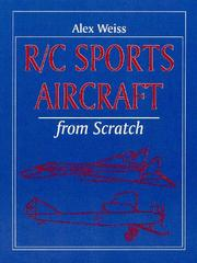 Cover of: R/C Sports Aircraft from Scratch | Alex Weiss