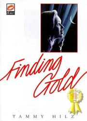 Cover of: Finding Gold | Tammy Hilz