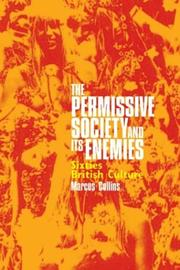 Cover of: The Permissive Society and Its Enemies