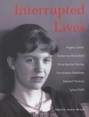 Cover of: Interrupted Lives | Andrew Motion