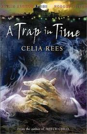 Cover of: A Trap in Time | Celia Rees
