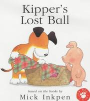 Cover of: Kipper's Lost Ball (Lift-the-flap) (Kipper)