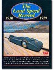Cover of: The Land Speed Record 1930-1939 | R.M. Clarke